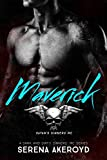 Maverick: A Dark MC Romance