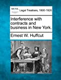 Interference with contracts and business in New York.