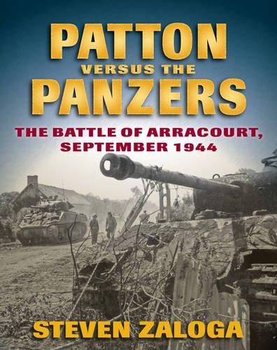 Patton Versus the Panzers: The Battle of Arracourt, September - Panzer Tank Battle
