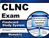 CLNC Exam Flashcard Study System: CLNC Test Practice Questions & Review for the Certified Legal Nurse Consultant Exam (Cards)