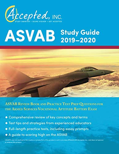 ASVAB Study Guide 2019-2020: ASVAB Review Book and Practice Test Prep Questions for the Armed Services Vocational Aptitude Battery Exam