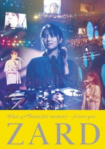 ZARD / What a beautifu memory 〜forever you〜