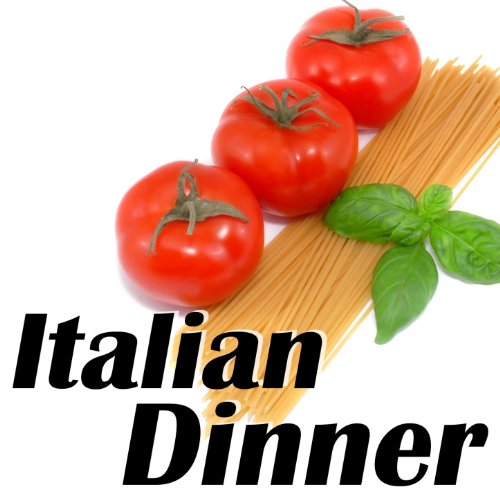 (Italian Dinner: A Saturday Night Party in Italy)