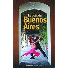 GOÛT DE BUENOS AIRES (LE)