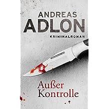 Außer Kontrolle (Nordsee-Krimi 3) (German Edition)