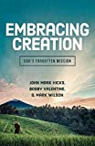 img - for Embracing Creation: God's Forgotten Mission book / textbook / text book