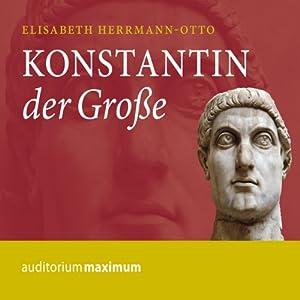 Konstantin der Große Hörbuch