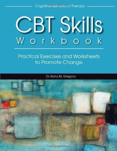 Download CBT Skills Workbook( Practical Exercises and Worksheets to Promote Change)[CBT SKILLS WORKBK][Paperback] pdf
