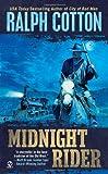 Midnight Rider, Ralph Cotton, 0451236386