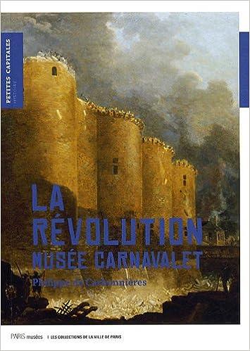 Livre gratuits La Révolution : Musée Carnavalet pdf epub