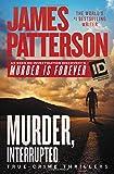 Murder, Interrupted (James Patterson's Murder is Forever)