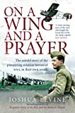On a Wing and a Prayer, Joshua Levine, 0007271050