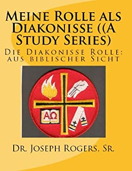 Amazoncom Meine Rolle Als Diakonisse A Study Series