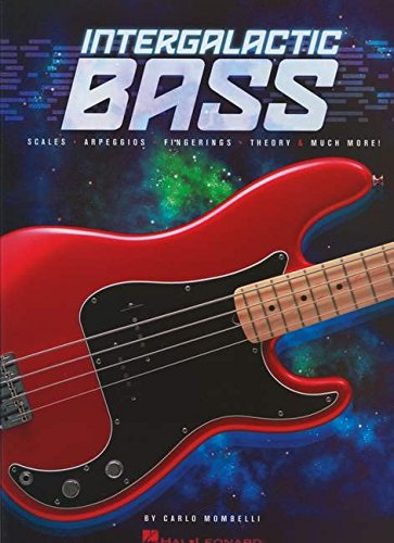 Intergalactic Bass: Scales, Arpeggios, Fingerings, Theory & Much More!