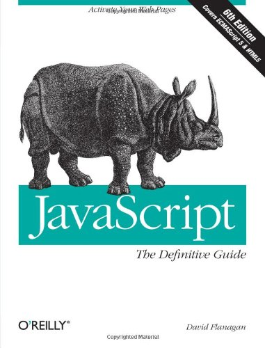 JavaScript: The Definitive Guide: Activate Your Web Pages (Definitive - How The Bees Do Save We