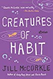 img - for Creatures of Habit (Shannon Ravenel Books (Paperback)) book / textbook / text book