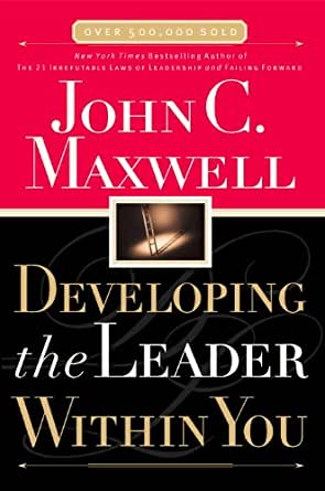 john c maxwell developing the leader within you pdf
