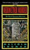 Front cover for the book Meriwether Murder (Alan Graham Mysteries) by Malcolm Shuman
