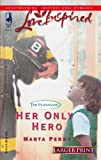 Her Only Hero, Marta Perry, 0373812272