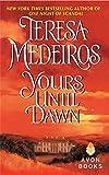 Yours Until Dawn (Avon Historical Romance)