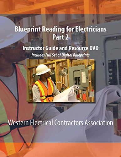 Blueprint Reading for Electricians Part 2 Instructor Guide and Resource DVD