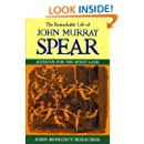 The Remarkable Life of John Murray Spear: Agitator for the Spirit Land