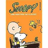 Snoopy 35 Une rentrée de classe!