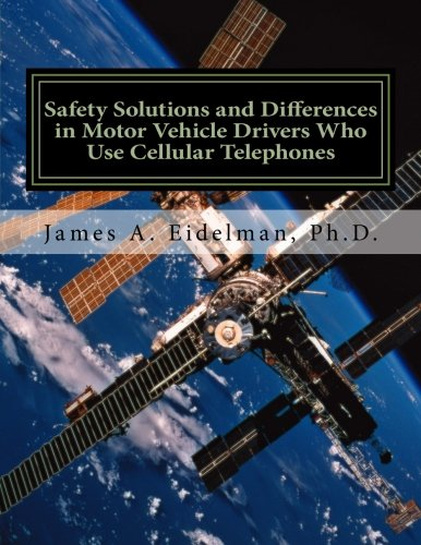 Download Safety Solutions and Differences in Motor Vehicle Drivers Who Use Cellular Telephones pdf epub