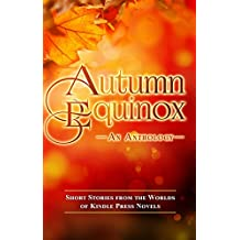Autumn Equinox (Kindle Press Anthologies Book 4)