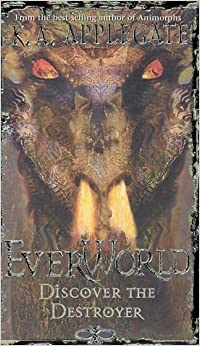 Book Discover The Destroyer (Everworld #5) by K.A. Applegate (2000-01-01)