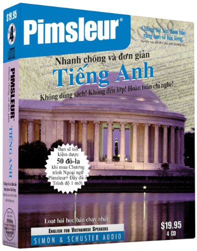 Pimsleur English For Vietnamese Speakers Quick & Simple Course - Level 1 Lessons 1-8 CD: Learn To Speak And Understand English For Vietnamese With Pimsleur Language Programs
