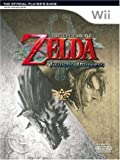 The Legend of Zelda: Twilight Princess - The Official Player's Guide