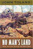 No Man's Land, John Toland, 0803294514