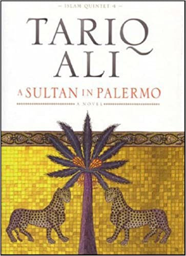 A Sultan in Palermo: A Novel (Islam Quintet)