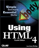 Using HTML 4.0, Lee Ann Phillips and Rick Darnell, 0789715627