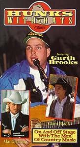 Hunks With Hats (Garth Brooks Alan Jackson Clint Black) [VHS]