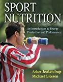 img - for Sport Nutrition: An Introduction to Energy Production and Performance by Jeukendrup, Asker, Gleeson, Michael (2004) Paperback book / textbook / text book
