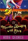Murder Boogies with Elvis, Anne George, 0060198702