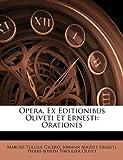Opera, Ex Editionibus Oliveti et Ernesti, Marcus Tullius Cicero and Johann August Ernesti, 1148970851