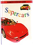 Supercars, Barron's Educational Editorial Staff, 0812065867