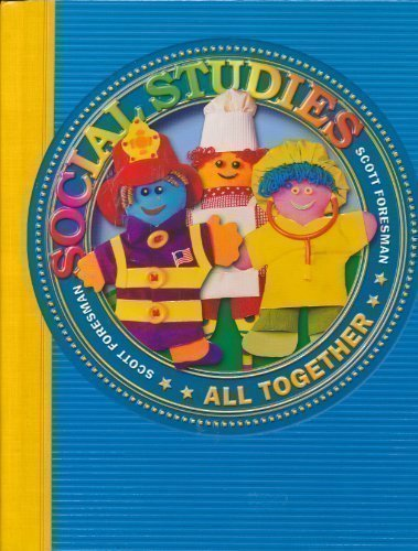 SOCIAL STUDIES 2003 PUPIL EDITION GRADE 1 ALL TOGETHER