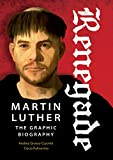 img - for Renegade: Martin Luther, The Graphic Biography book / textbook / text book