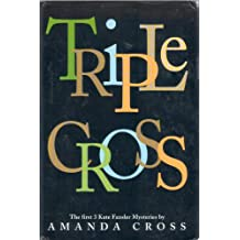 Triple Cross First Kate Fansler Mysteries: In the last Analysis, The James Joyce Murder and Poetic Justice