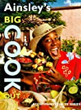 Ainsley's Big Cook Out, Ainsley Harriott, 0563384891