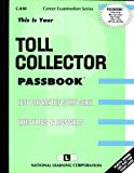 Toll Collector, Jack Rudman, 0837308100