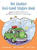 Not Another Feel Good Singles Book, Eve Adamson and Nikki Moustaki, 0028643577