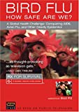 Rx for Survival: Bird Flu: How Safe are we?