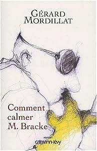 "Afficher ""Comment calmer M. Bracke"""