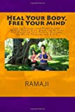 Heal Your Body, Free Your Mind, Ramaji, 1492143391
