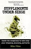 Supplements under Siege, Mike Fillon, 158054410X